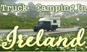 Truck Camping In Ireland
