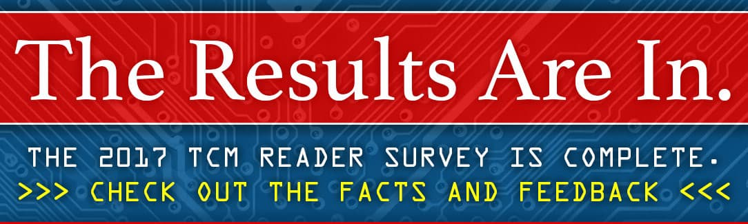 2017 TCM Reader Survey Results