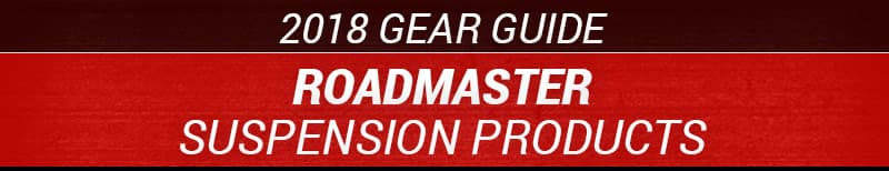 2018 Roadmaster Suspension Products