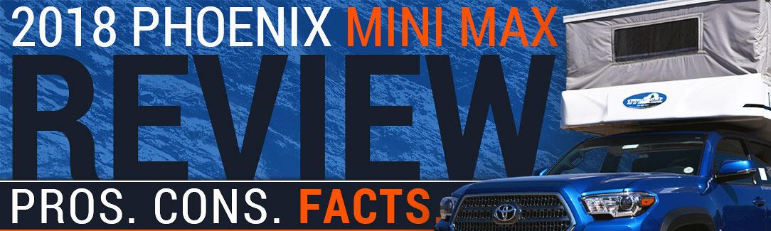 Phoenix Mini Max Camper Review