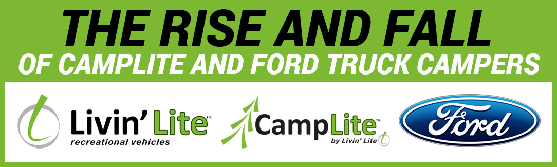 Rise And Fall Of CampLite And Ford Campers