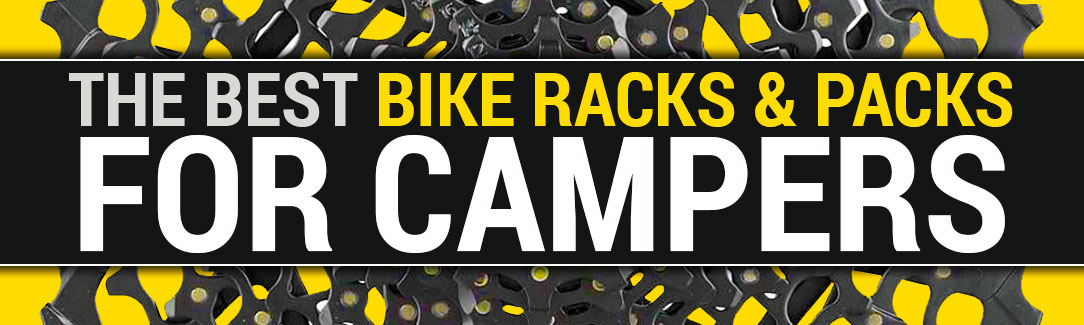 Best Bike Racks And Packs For Campers