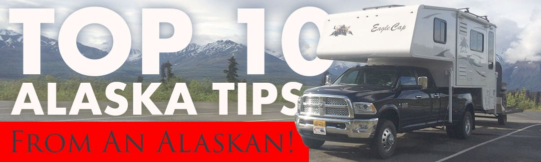 Top Alaska Tips