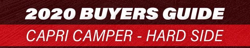 2020 Capri Camper Buyers Guide