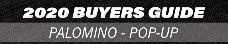 2020 Palomino Pop Up Buyers Guide