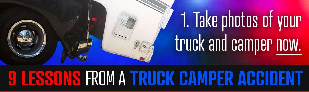 Lessons From A Truck Camper Accident