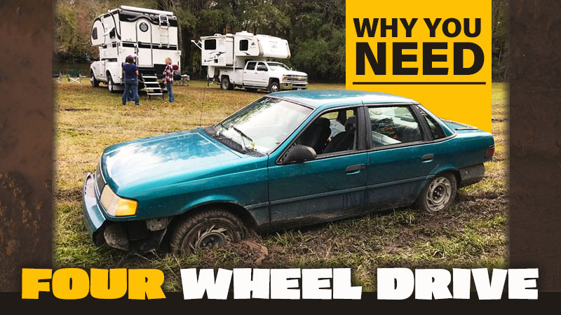 Why you need four wheel drive