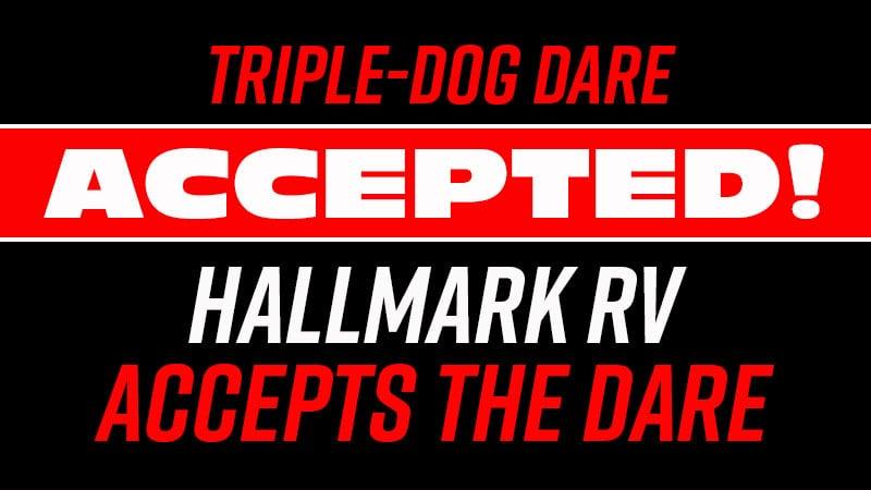 Triple Dare Accepted Hallmark RV