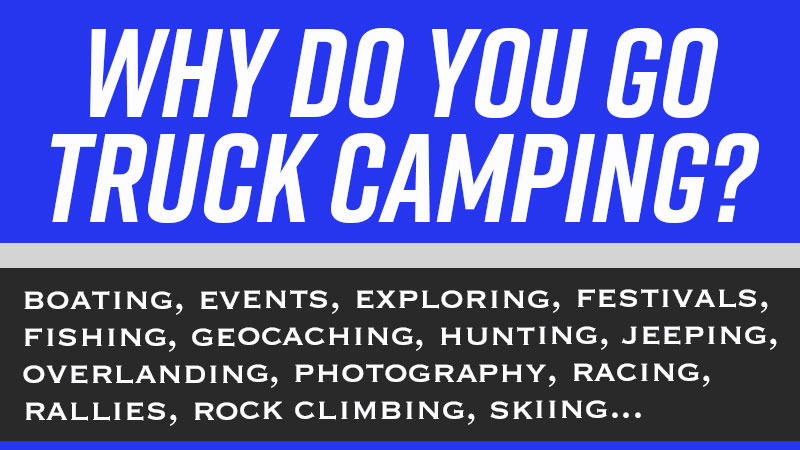 Why Go Truck Camping