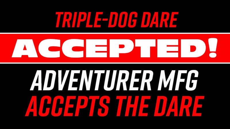 Triple Dare Accepted Adventurer