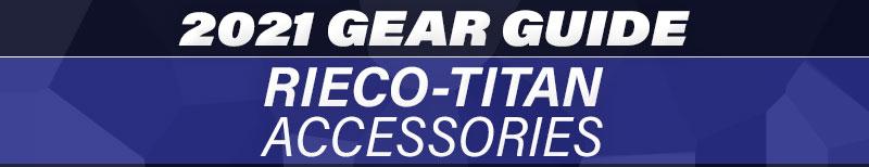 2021 Gear Guide Rieco Titan Accessories