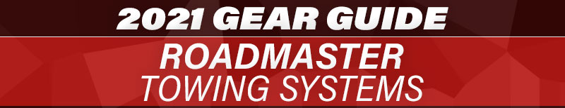 2021 Gear Guide Roadmaster Towing Systems