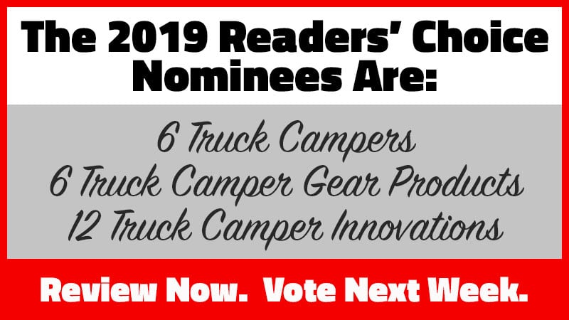 2019 Truck Camper Readers' Choice Nominees - Truck Camper Magazine