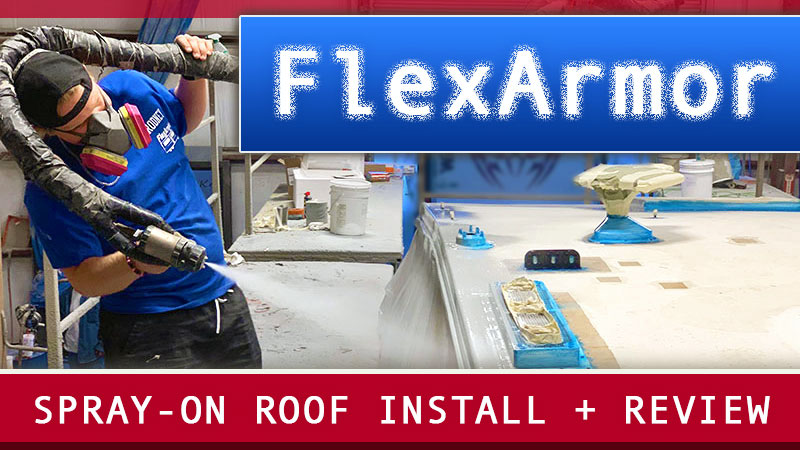 FlexArmor Spray On RV Roof Review