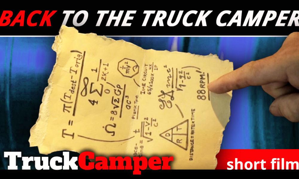 Back To The Truck Camper - Truck Camper Magazine