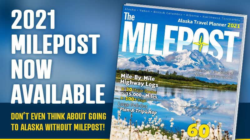 2021 The Milepost Alaska Guide