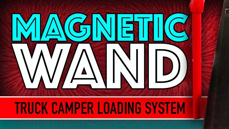Magnetic Truck Camper Loading System