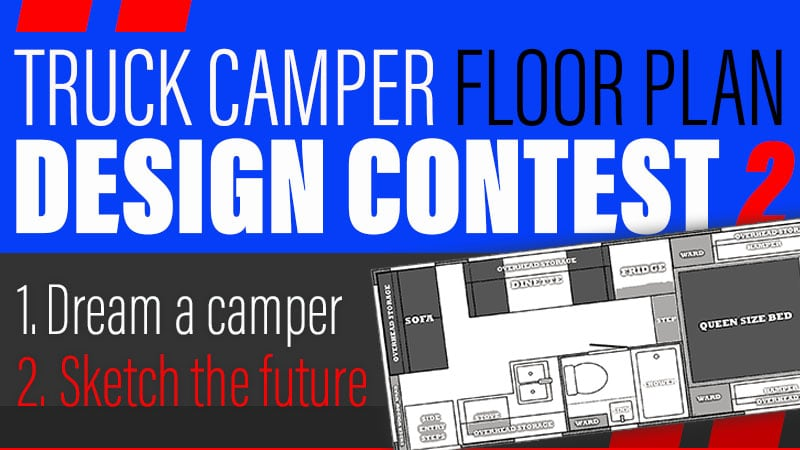 Truck Camper Floor Plan Design Contest 2020
