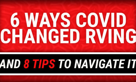 How Covid-19 Coronavirus Changed RVing