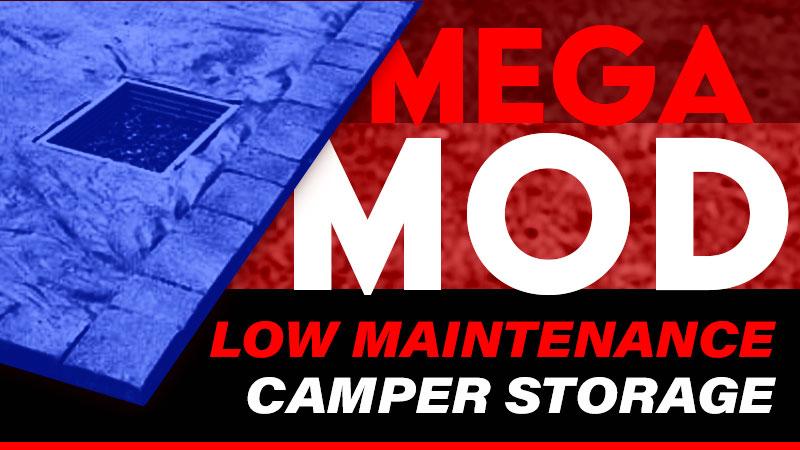 Low Maintenance Camper Storage Solution
