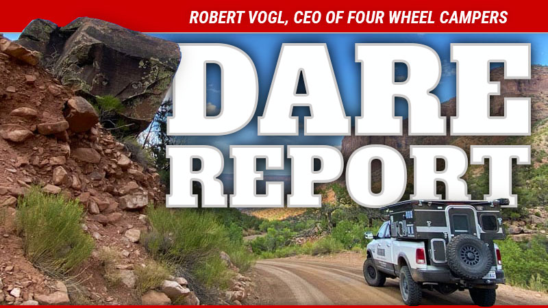 Robert Vogl CEO Four Wheel Campers Dare Report