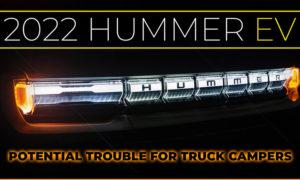 Hummer EV For Campers And RVs