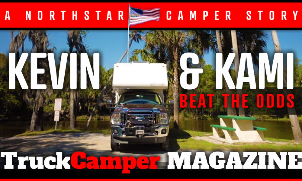 VIDEO: Kevin and Kami Beat The Odds - Truck Camper Magazine