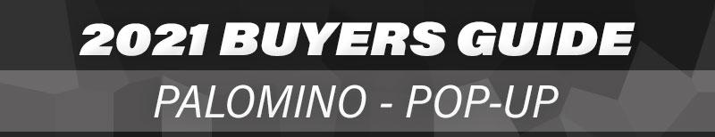 2021 Buyers Guide Palomino PopUp