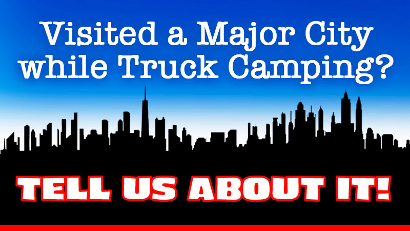 Visit City While Truck Camping