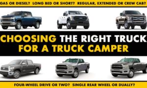 Choosing Right Truck For Truck Camper