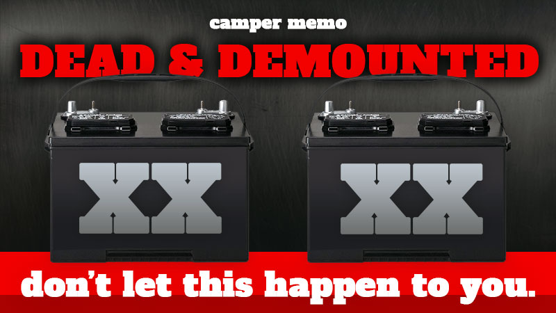 Dead and demounter camper batteries