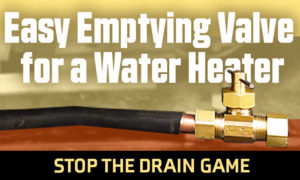 Easy Water Heater Valve