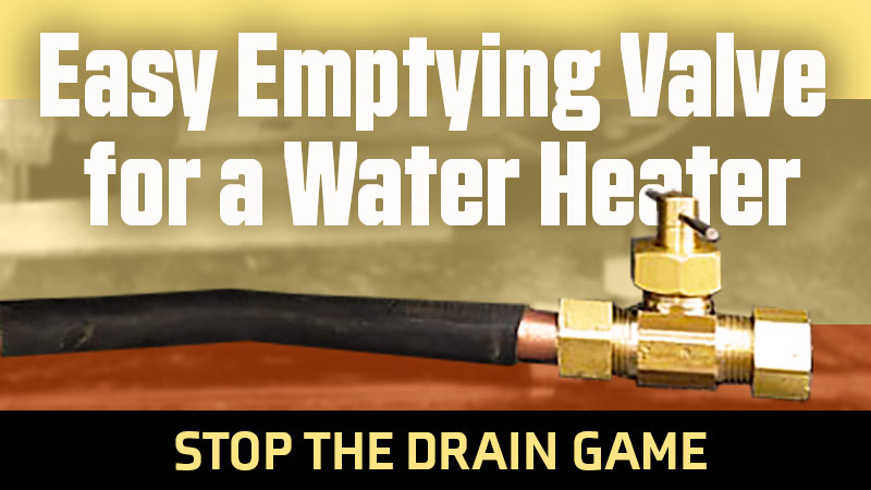 Easy Water Heater Valve