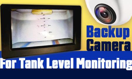 Backup Camera for Tank Monitoring