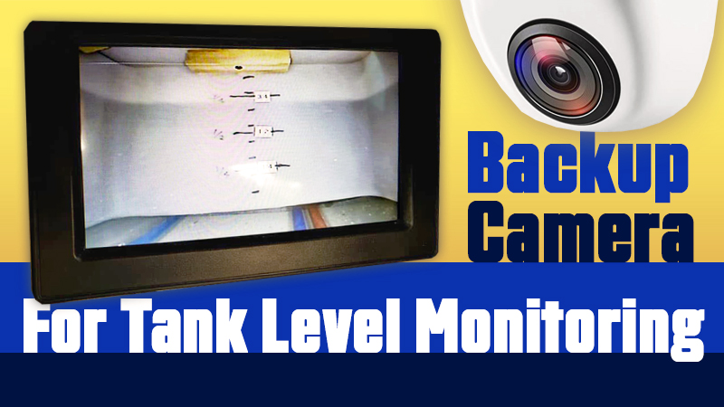 Backup Camera for Tank Monitoring