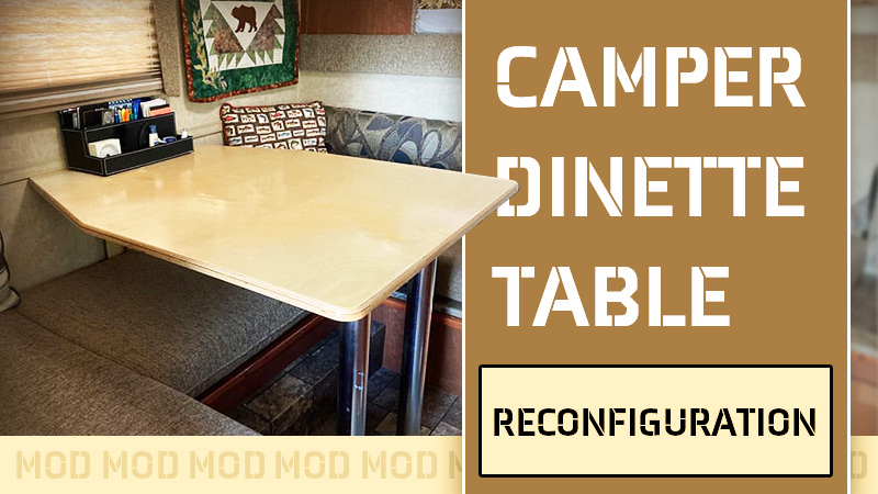 Bigfoot truck camper dinette table change