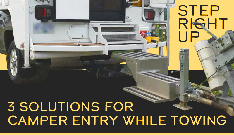 Step Solutions For Towing Truck Campers