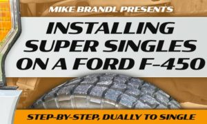 Super Single Installation Ford F450