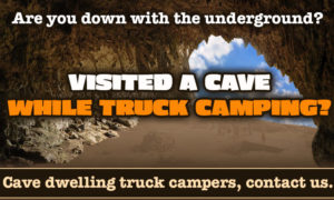 Calling all cave dwellers who truck camp.