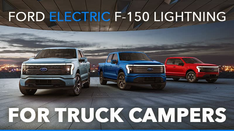 Ford F-150 Lightning For Truck Campers