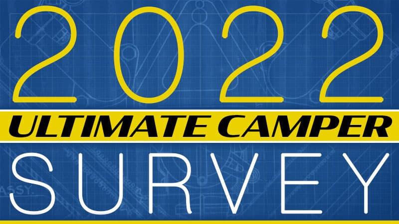 Ultimate Camper Survey 2022