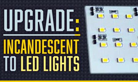 Upgrading camper incandescent to LED lighting