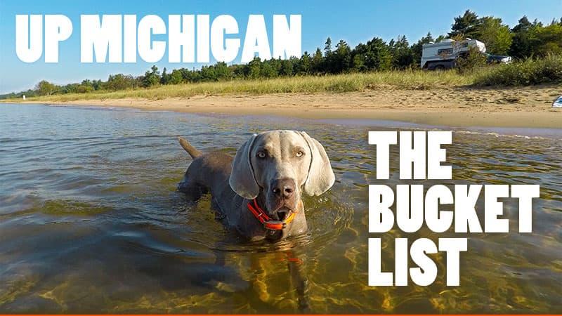 Upper Peninsula Michigan Bucket List