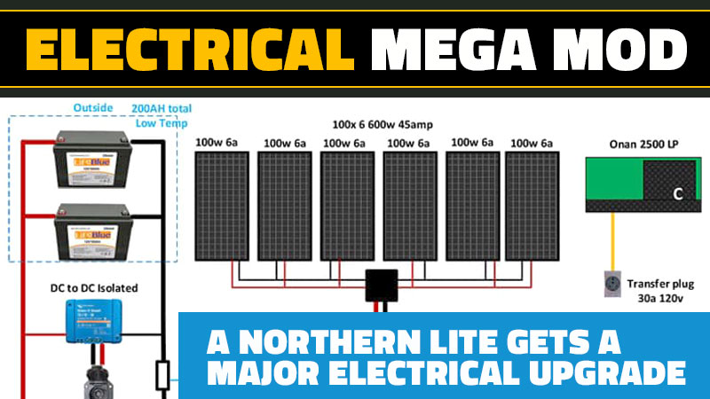 Electrical Upgrade For Northern Lite Camper
