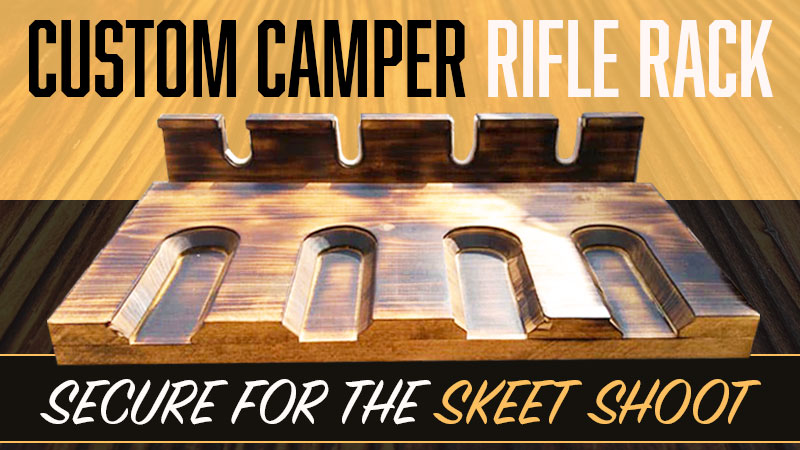 Custom Rifle Rack for Truck Campers