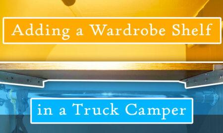 Wardobe Addition in Camper Closet