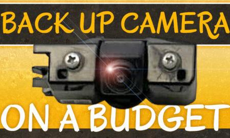 Truck Camper Back Up Camera On a Budget
