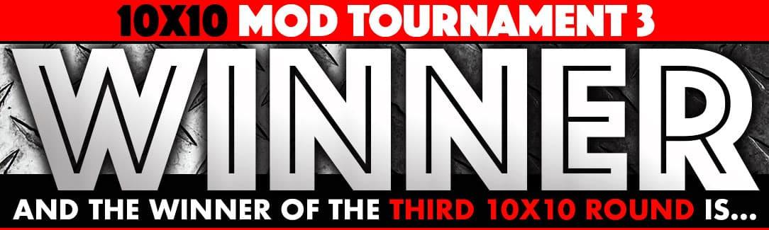 April 10x10 Mod Contest WINNER