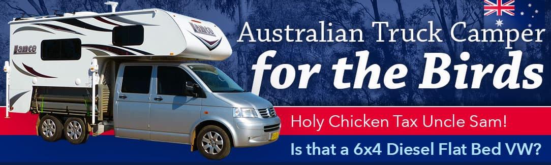 Australian Truck Camper for the Birds Truck Camper Magazine