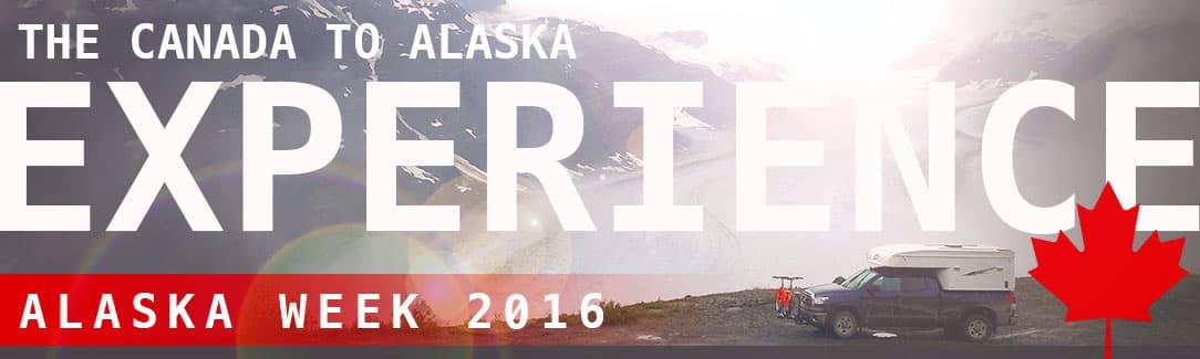 Canada to Alaska Experience